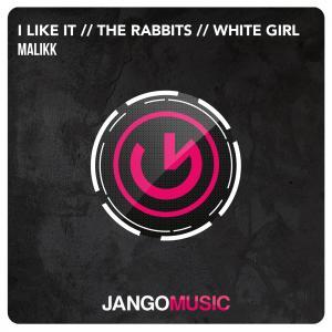 Malikk - I Like It (EP)