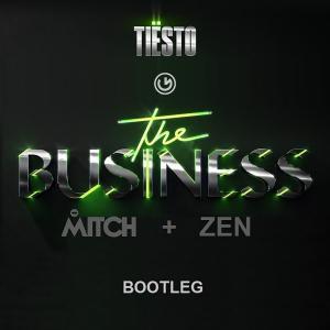 Tiestö - The Business (Mitch B. & Zen Remix)