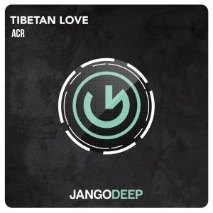 ACR - Tibetan Love