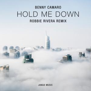 Hold Me Down (Robbie Rivera Remix)