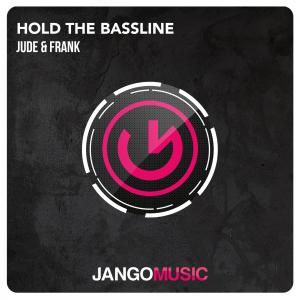 Jude & Frank - Hold The Bassline
