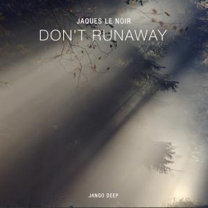 Don't Runaway